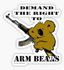 Demand the right to arm bears Sticker