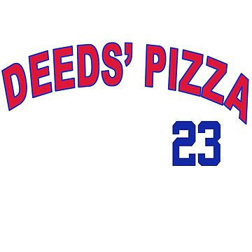 Deeds Pizza by movie-shirts