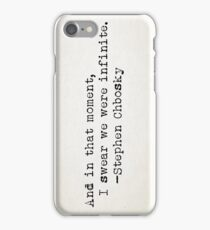 """And in that moment..."" -Stephen Chbosky iPhone Case/Skin"