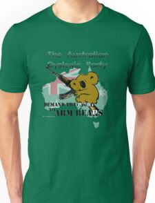 Australian Dyslexic Party, Demand The Right to Arm Bears Unisex T-Shirt