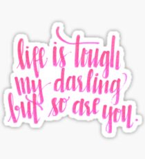 Das Leben ist ein hartes Zitat Sticker