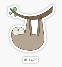 Sloth - Be Lazy Sticker