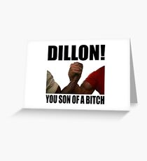 Predator Dillon You Son Of A Bitch Greeting Card
