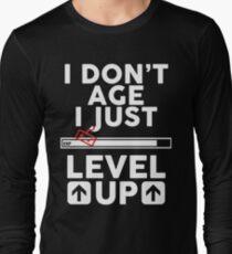 I don't age i just level up 2 T-Shirt
