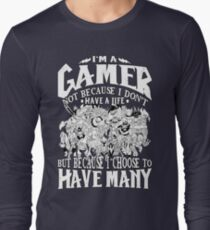 I am a (DOTA) gamer. Not because I don't have a life, but because I choose to have many! T-Shirt