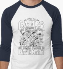 I am a (DOTA) gamer. Not because I don't have a life, but because I choose to have many! Men's Baseball ¾ T-Shirt