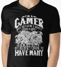 Dota 2 Shirts: I am a (DOTA) gamer. Not because I don't have a life, but because I choose to have many! Men's V-Neck T-Shirt