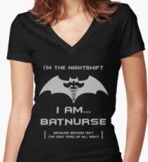 I'm The Nightshift. I Am...BatNurse! Women's Fitted V-Neck T-Shirt