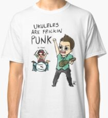 UKULELES ARE FRICKIN PUNK (OFFICIAL) Classic T-Shirt