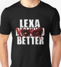 LEXA DESERVED BETTER ft warpaint  Unisex T-Shirt