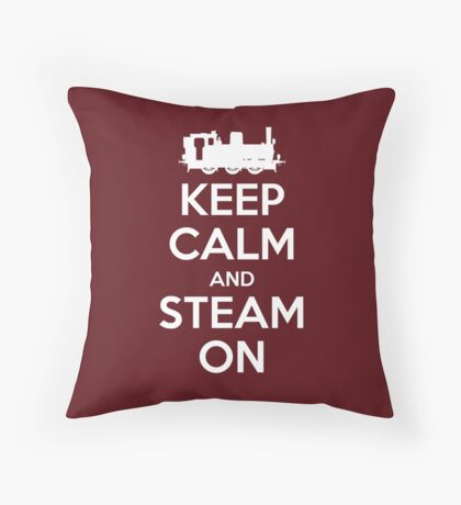 Keep Calm and Steam On Steam Engine #2A Throw Pillow