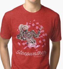 SLEEPWALKER Tri-blend T-Shirt