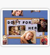 Do it for Carol ;) Sticker