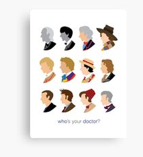 Who's Your Doctor? Canvas Print