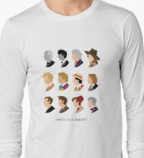 Who's Your Doctor? Long Sleeve T-Shirt
