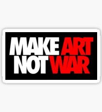 Make Art Not War Sticker