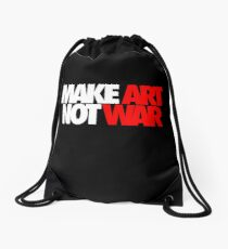 Make Art Not War Drawstring Bag