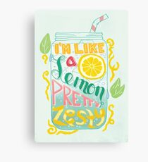 I'm Like A Lemon, Pretty Zesty Canvas Print