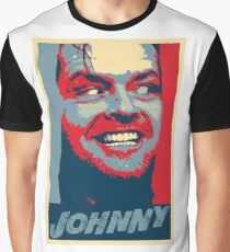Here's Johnny!!!! Is there any Hope? Graphic T-Shirt