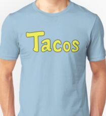 Tacos! Unisex T-Shirt