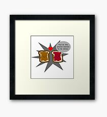 Like peanut butter and jelly Framed Print