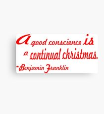 A good conscience is..... inspirational quote  Canvas Print