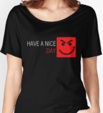 bonjovi have a nice day Women's Relaxed Fit T-Shirt