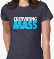 Cultivating Mass Women's Fitted T-Shirt