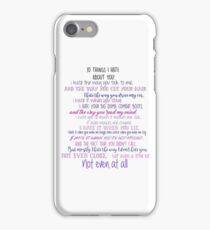 10 Things I Hate about You  iPhone Case/Skin