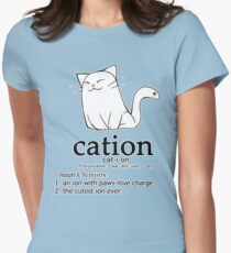 Cat-ion science puns Women's Fitted T-Shirt