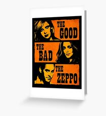 The Good The Bad The Zeppo Greeting Card