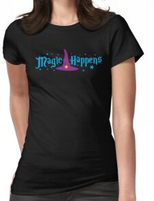 Magic Happens with witches hat Womens Fitted T-Shirt