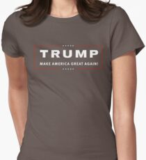 TRUMP MAKE AMERICA GREAT AGAIN! Womens Fitted T-Shirt
