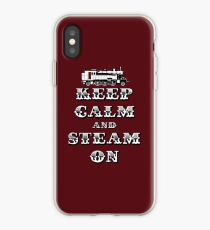 Keep Calm and Steam On Steam Engine #1A iPhone Case