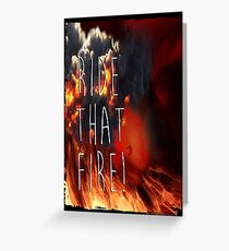 RIDE THAT FIRE Greeting Card