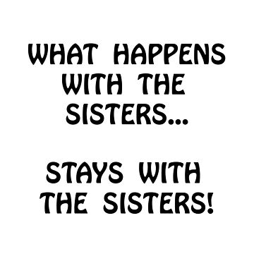 Happens Sisters by TheBestStore