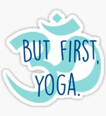 But first, yoga Sticker