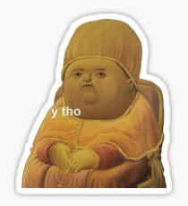 y tho Sticker
