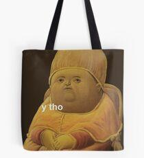 y tho Tote Bag