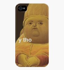 y tho iPhone 4s/4 Case