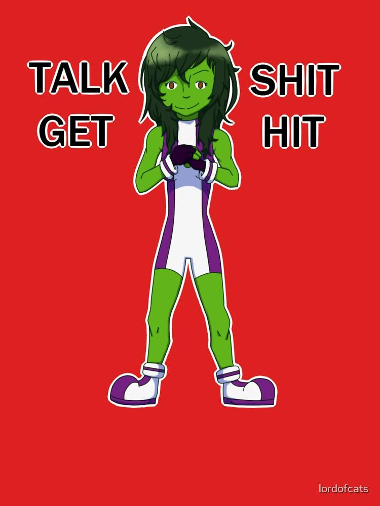She-Hulk - Talk Shit Get Hit by lordofcats