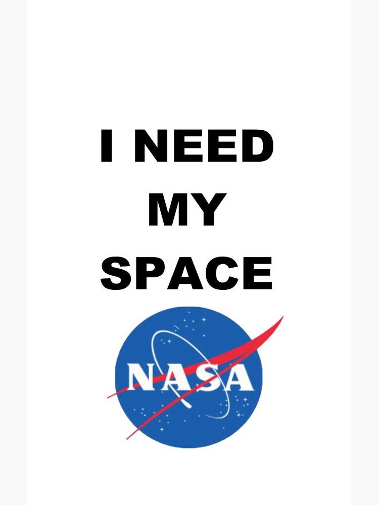 I Need My Space by eyesofmarge