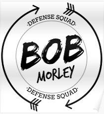 BOB MORLEY DEFENSE SQUAD Poster