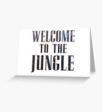 Welcome to the Jungle (galaxy) Greeting Card