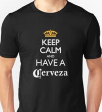Keep calm and have a cerveza beer T-Shirt