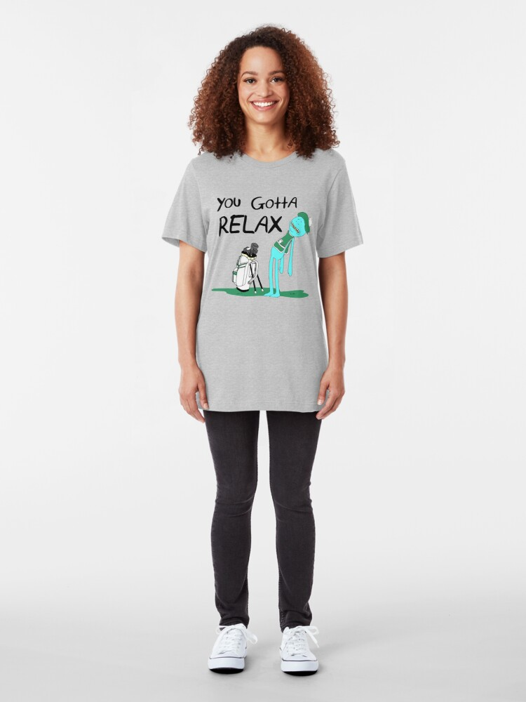 Alternate view of Mr. Meeseeks Quote T-shirt - You Gotta Relax - White Slim Fit T-Shirt