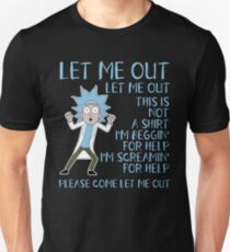 Let me out this is not a SHIRT - Tiny Rick T-Shirt