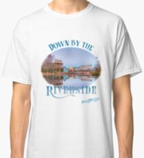 Down by the Riverside Classic T-Shirt