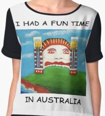 I Had A Fun Time In AUSTRALIA (Black writing on Light T-shirts) Chiffon Top