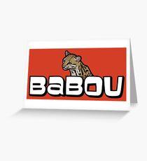 Babou Greeting Card